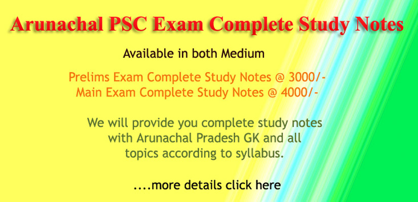 Arunachal PSC Study Notes 2019